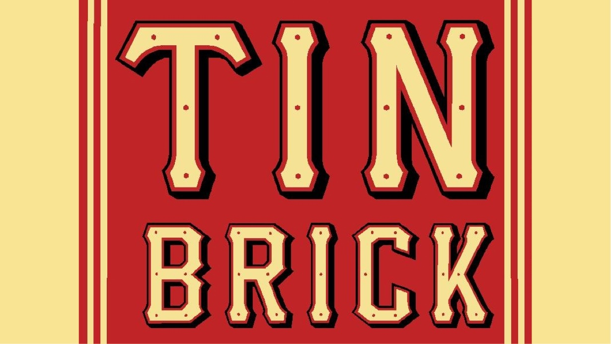 The Tin Brick